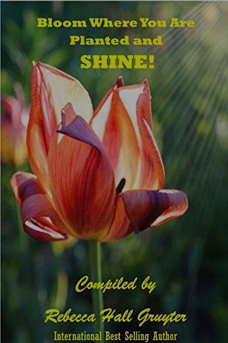 Deb Dutcher Co-author of Bloom Where You Are Planted and SHINE!